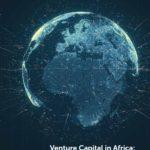 Venture capital in Africa.